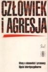 Człowiek i agresja