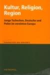 Kultur, Religion, Region